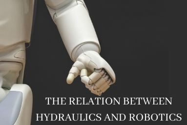 The Relation Between Hydraulics and Robotics