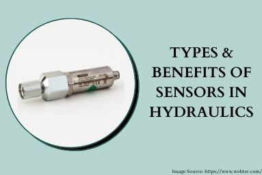 Types & Benefits of Sensors in Hydraulics